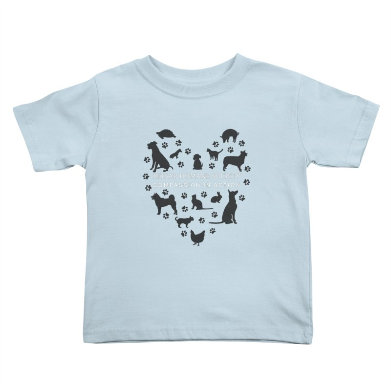 Building a Humane Community Kids Toddler T-Shirt by Kitsap Humane Society's Artist Shop
