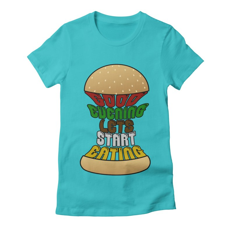 Good evening, lets start eating! Women's Fitted T-Shirt by Kittyatemycamera's Artist Shop