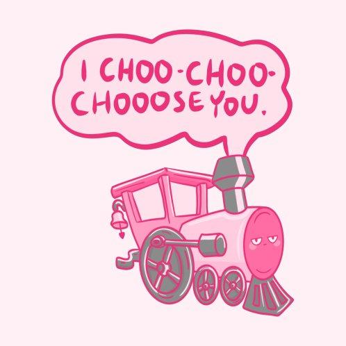 Design for I Choo Choo Choose You