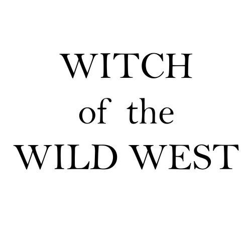 Witch-Of-The-Wild-West