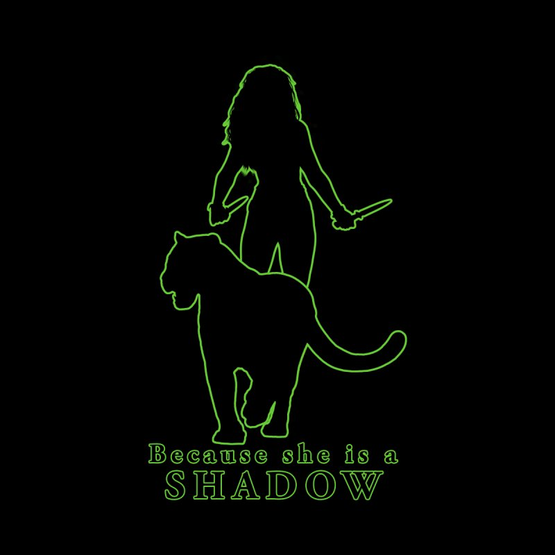 Because she is a shadow Home Throw Pillow by Kristen Banet's Universe