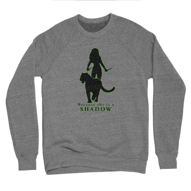 Because she is a shadow Men's Sweatshirt by Kristen Banet's Universe
