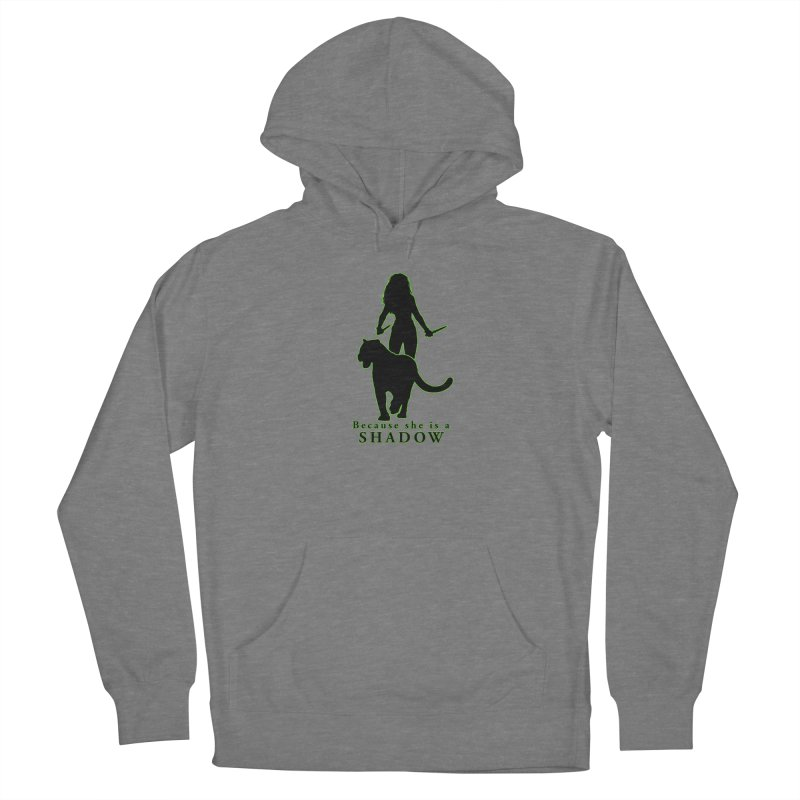 Because she is a shadow Women's Pullover Hoody by Kristen Banet's Universe
