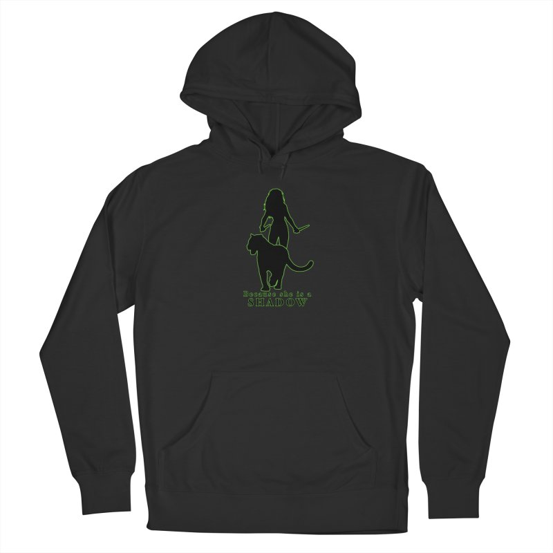 Because she is a shadow Men's Pullover Hoody by Kristen Banet's Universe