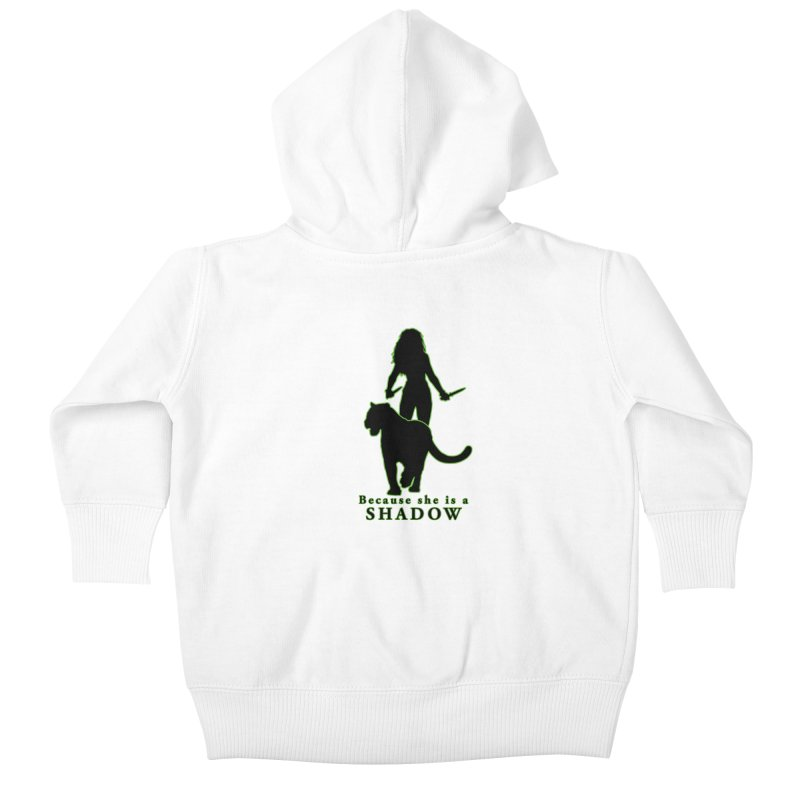 Because she is a shadow Kids Baby Zip-Up Hoody by Kristen Banet's Universe
