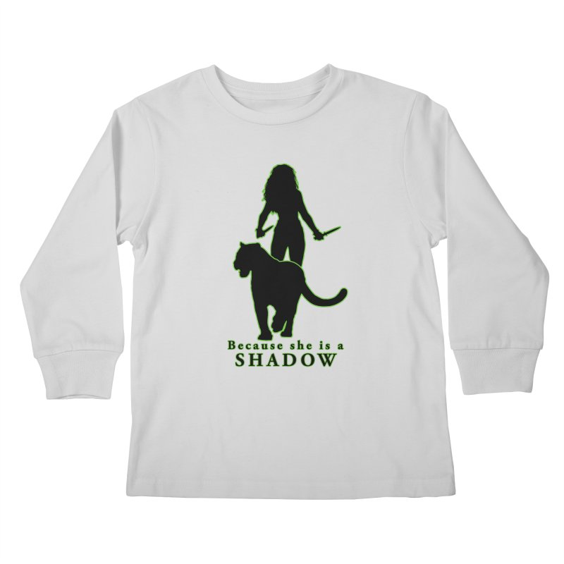 Because she is a shadow Kids Longsleeve T-Shirt by Kristen Banet's Universe