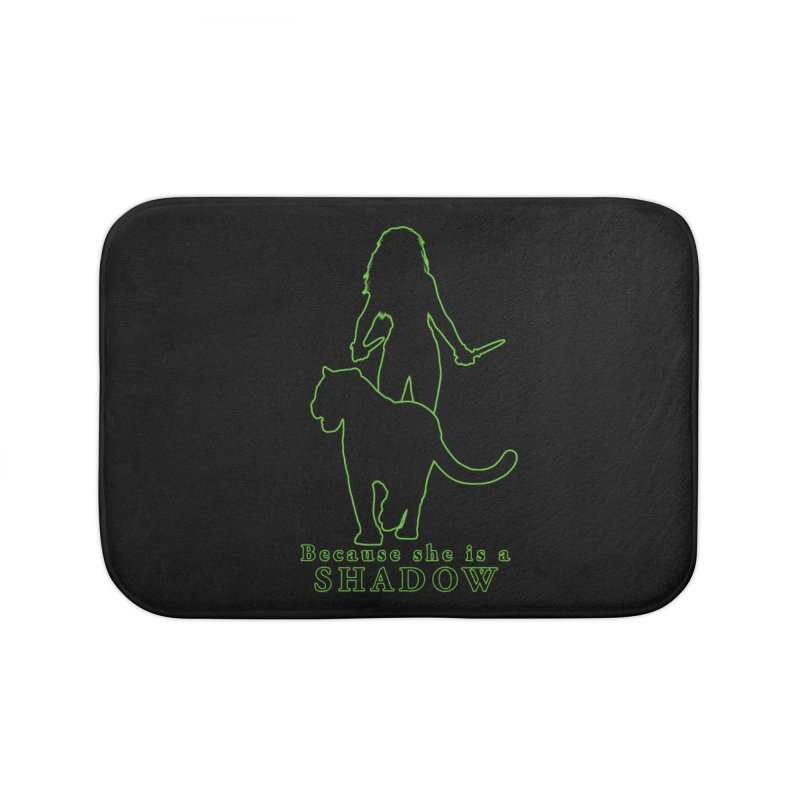 Because she is a shadow Home Bath Mat by Kristen Banet's Universe