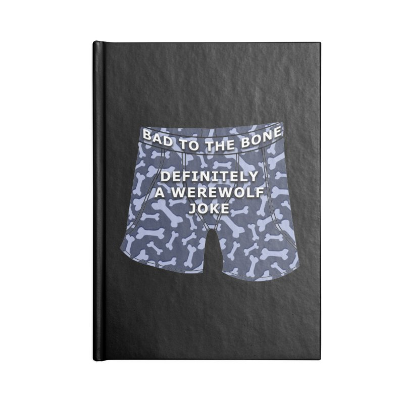 A Werewolf Joke Accessories Notebook by Kristen Banet's Universe