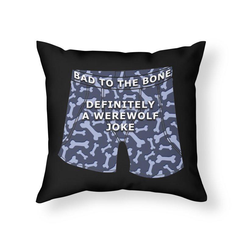 A Werewolf Joke Home Throw Pillow by Kristen Banet's Universe