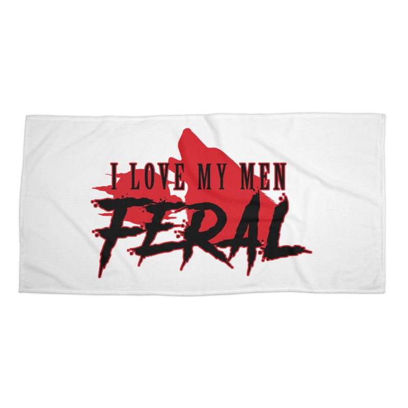 Feral Men- Wolf Accessories Beach Towel by Kristen Banet's Universe