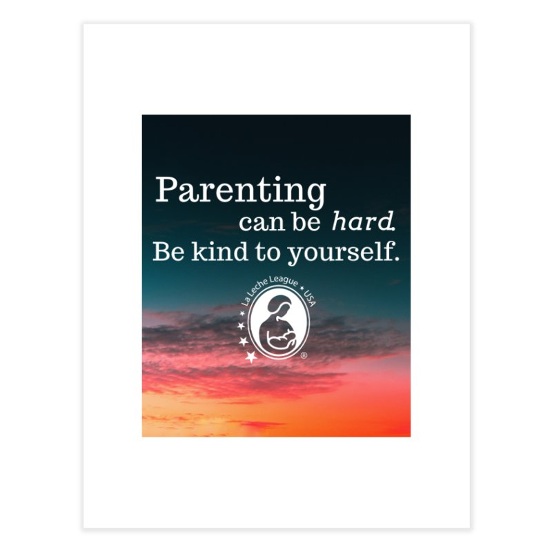 Parenting can be hard. Home Fine Art Print by LLLUSA's Artist Shop