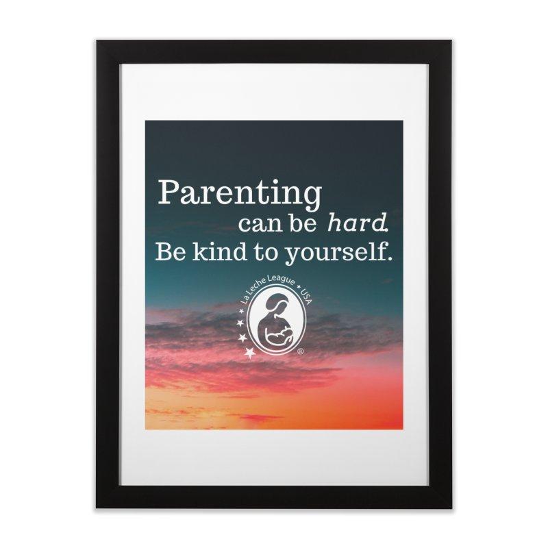 Parenting can be hard. Home Framed Fine Art Print by LLLUSA's Artist Shop