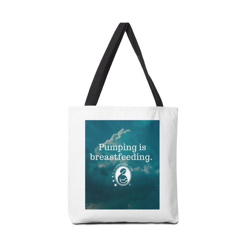 Pumping is breastfeeding Accessories Tote Bag Bag by LLLUSA's Artist Shop
