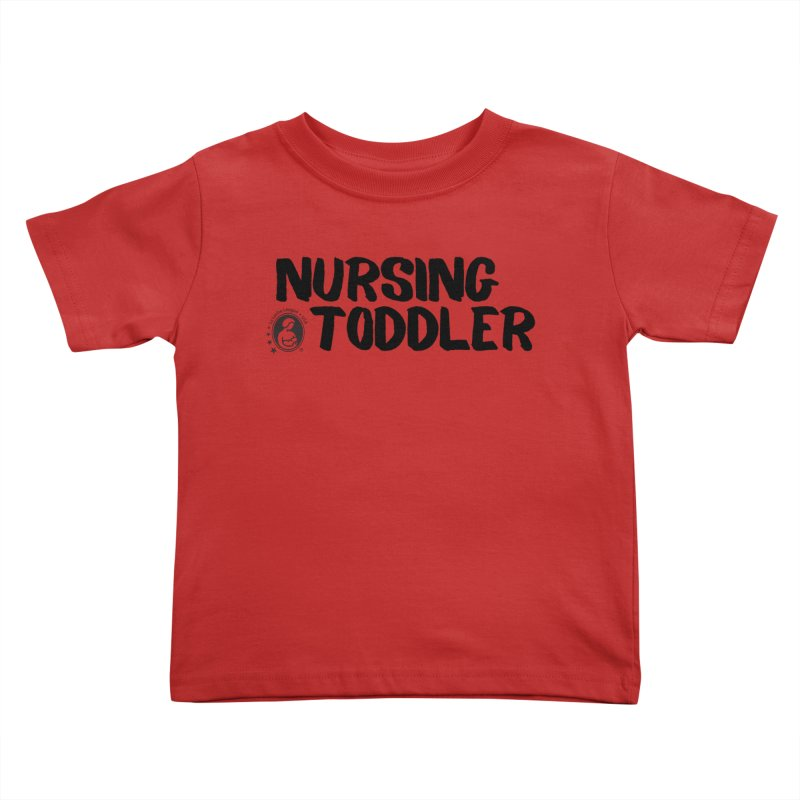 Nursing Toddler Kids Toddler T-Shirt by LLLUSA's Artist Shop