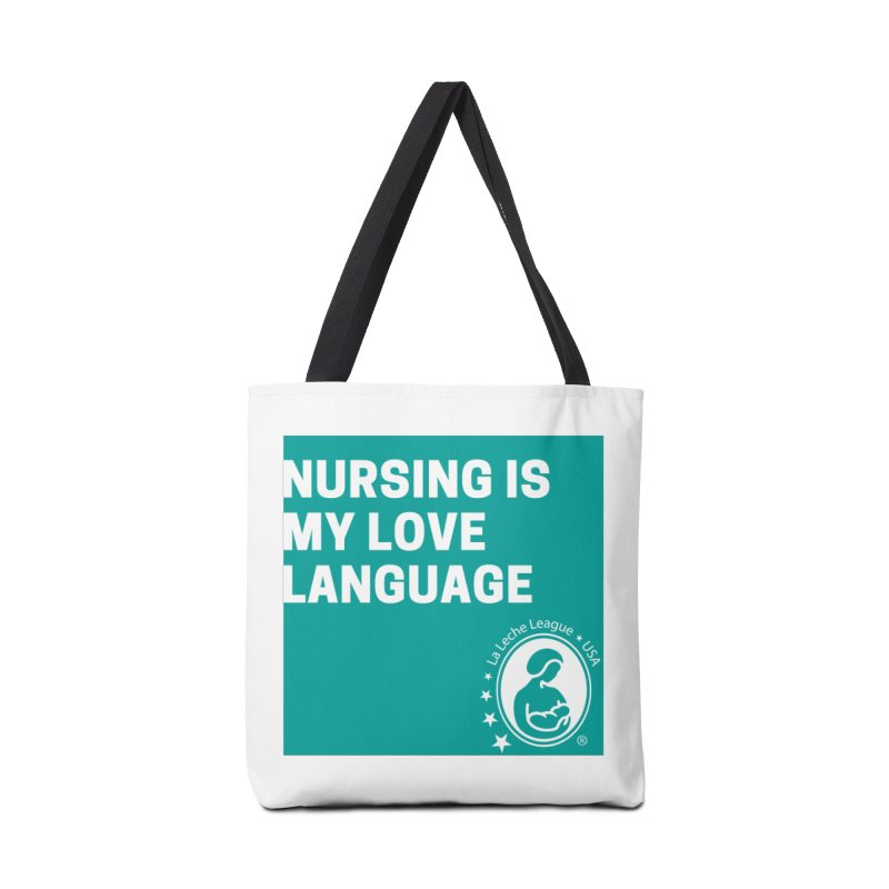 Nursing is my love language in Tote Bag by LLLUSA's Artist Shop