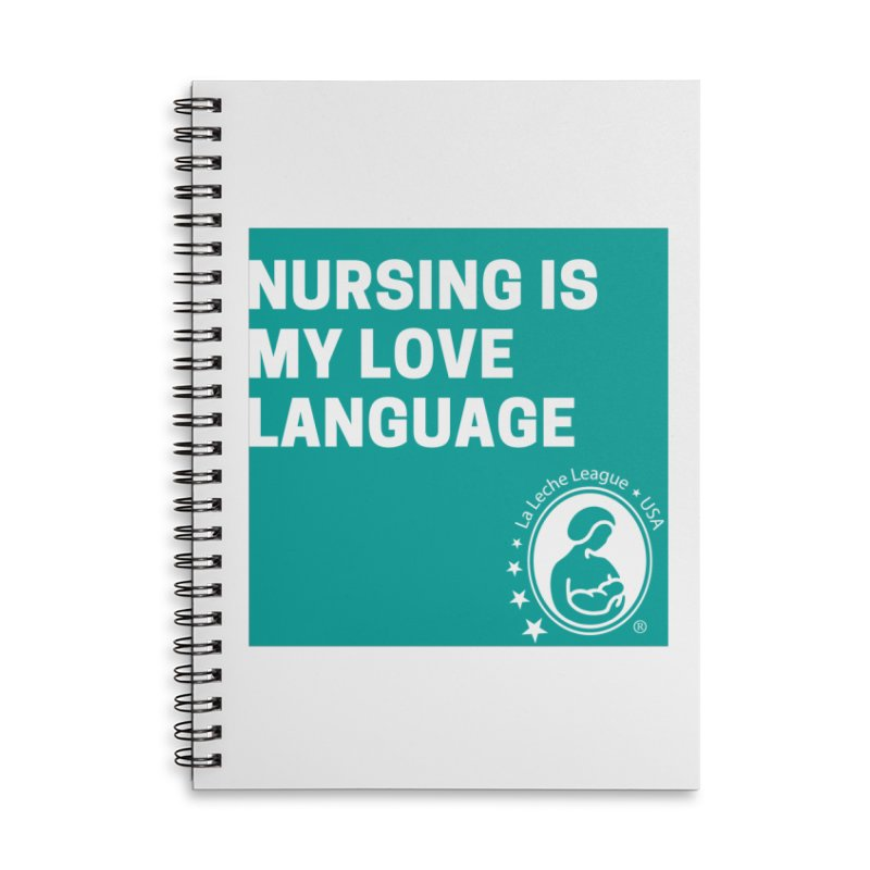 Nursing is my love language Accessories Lined Spiral Notebook by LLLUSA's Artist Shop