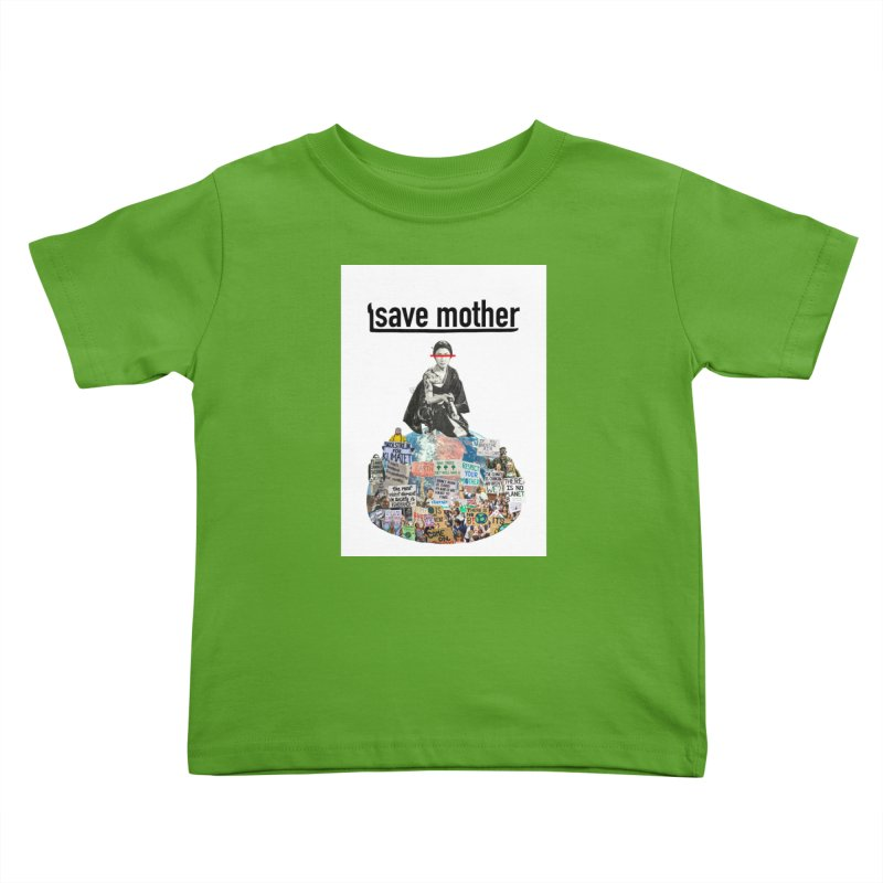 SAVE MOTHER Kids Toddler T-Shirt by LVA FABRIKA9