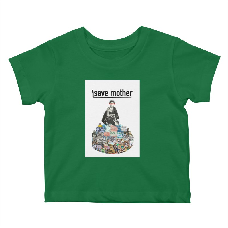 SAVE MOTHER Kids Baby T-Shirt by LVA FABRIKA9