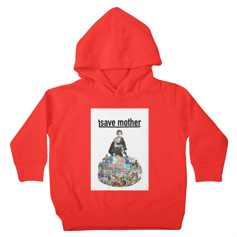 SAVE MOTHER Kids Toddler Pullover Hoody by LVA FABRIKA9