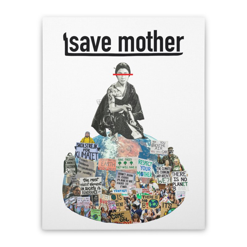 SAVE MOTHER Home Stretched Canvas by LVA FABRIKA9