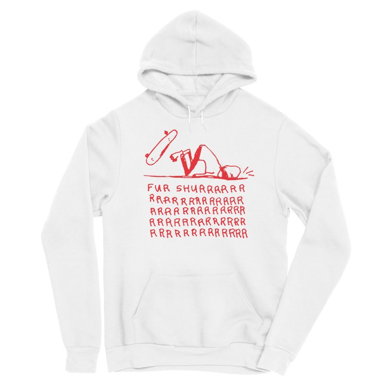 Fur Shurrrr Men's Pullover Hoody by Lose Your Reputation