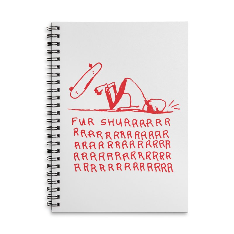 Fur Shurrrr Accessories Notebook by Lose Your Reputation