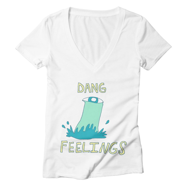 Dang Feelings Women's V-Neck by Lose Your Reputation