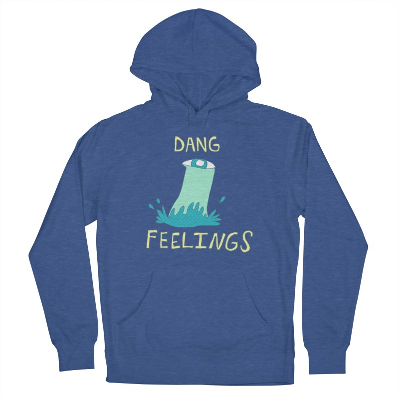 Dang Feelings Women's Pullover Hoody by Lose Your Reputation
