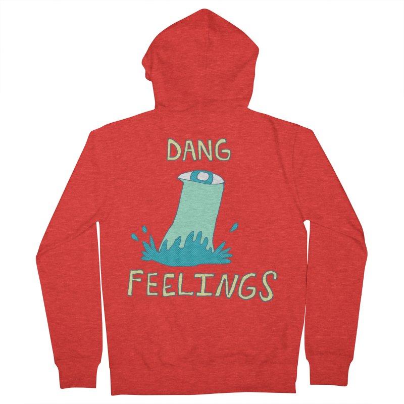 Dang Feelings Women's Zip-Up Hoody by Lose Your Reputation