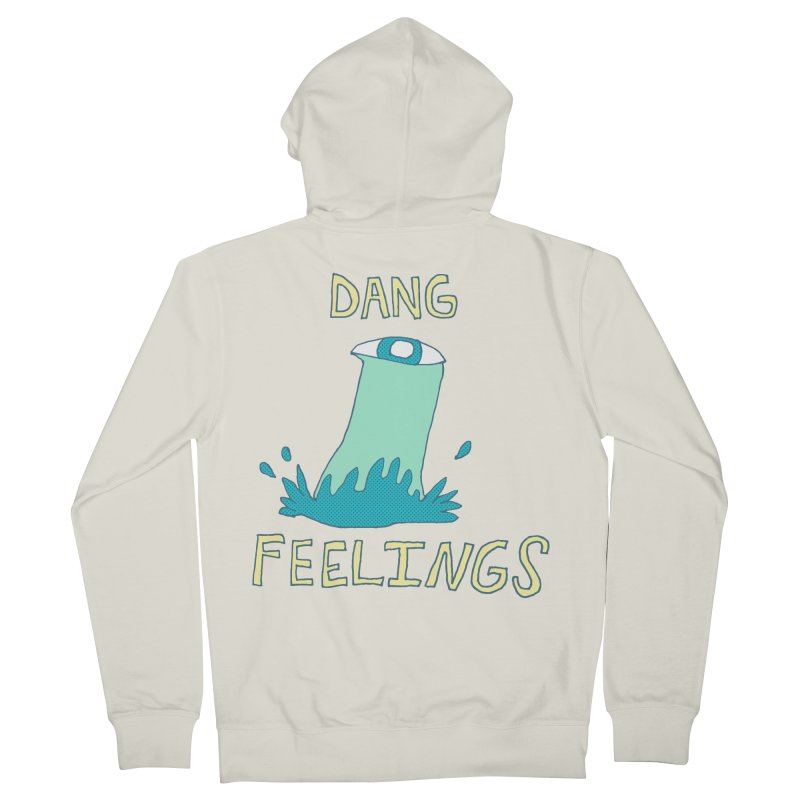 Dang Feelings Women's Zip-Up Hoody by Lose Your Reputation