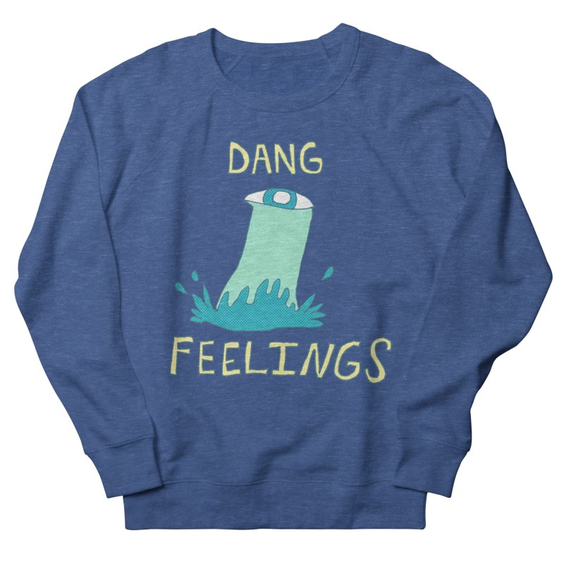 Dang Feelings Men's Sweatshirt by Lose Your Reputation