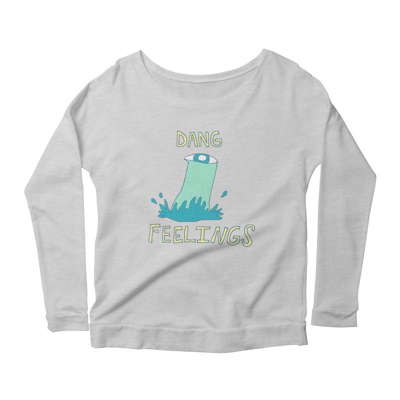 Dang Feelings Women's Longsleeve T-Shirt by Lose Your Reputation