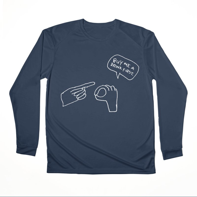 Buy Me a Drink Men's Longsleeve T-Shirt by Lose Your Reputation