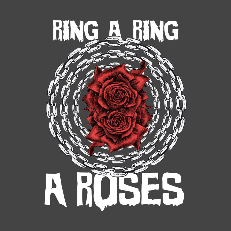 Ring a Ring of Roses by Lads of Fortune Artist Shop