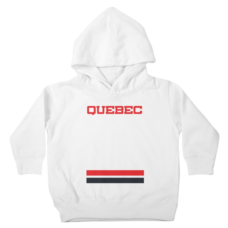 Quebec Hockey Jersey  Kids Toddler Pullover Hoody by Lads of Fortune Artist Shop