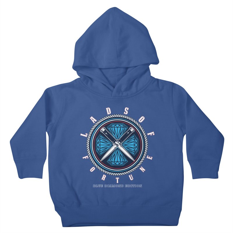 Blue Diamond Edition  Kids Toddler Pullover Hoody by Lads of Fortune Artist Shop