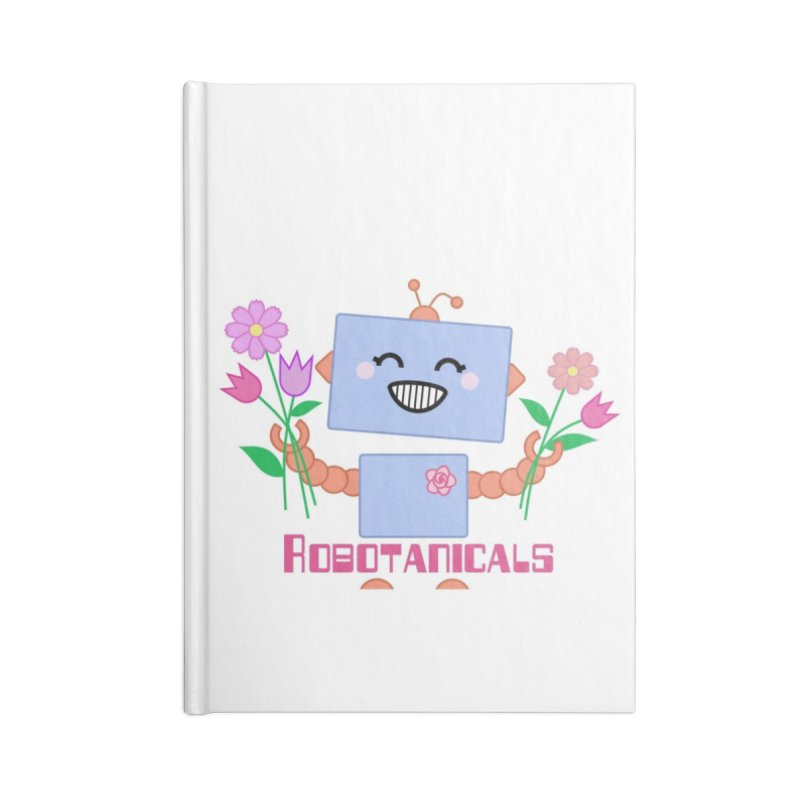 Robotanicals Accessories Blank Journal Notebook by LadyBaigStudio's Artist Shop