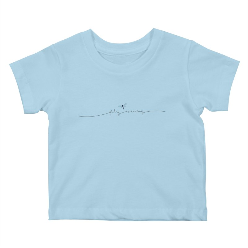 Fly Away Kids Baby T-Shirt by LadyBaigStudio's Artist Shop