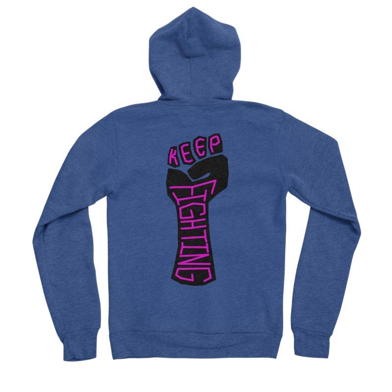 Keep Fighting Men's Sponge Fleece Zip-Up Hoody by LadyBaigStudio's Artist Shop