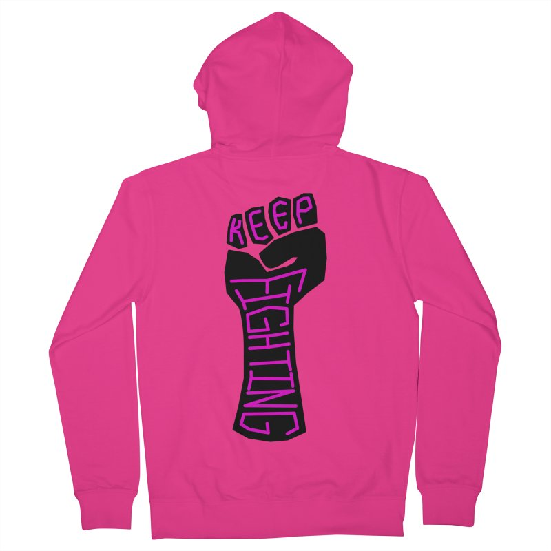 Keep Fighting Men's French Terry Zip-Up Hoody by LadyBaigStudio's Artist Shop