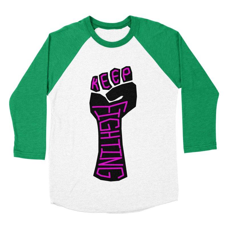 Keep Fighting Women's Baseball Triblend Longsleeve T-Shirt by LadyBaigStudio's Artist Shop