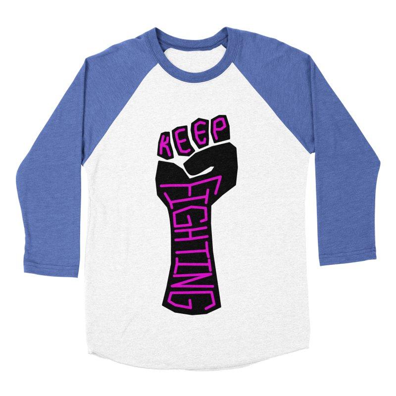 Keep Fighting Men's Baseball Triblend Longsleeve T-Shirt by LadyBaigStudio's Artist Shop