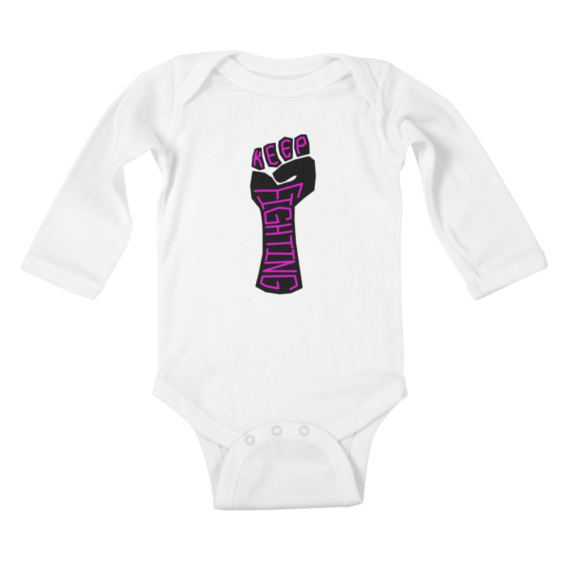 Keep Fighting Kids Baby Longsleeve Bodysuit by LadyBaigStudio's Artist Shop