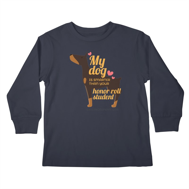Smart dog Kids Longsleeve T-Shirt by Lakeshore PAWS's Shop
