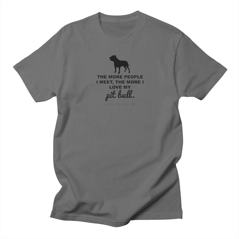 Lakeshore PAWS loves Pit Bulls Men's T-Shirt by Lakeshore PAWS's Shop