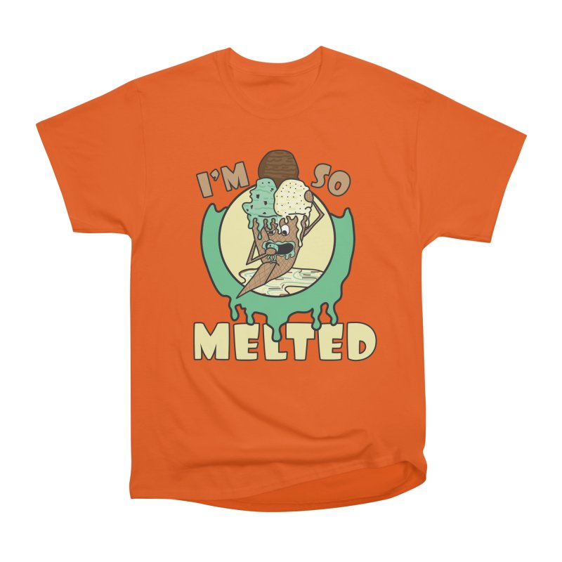 I'M SO MELTED Men's T-Shirt by Lanky Lad Apparel