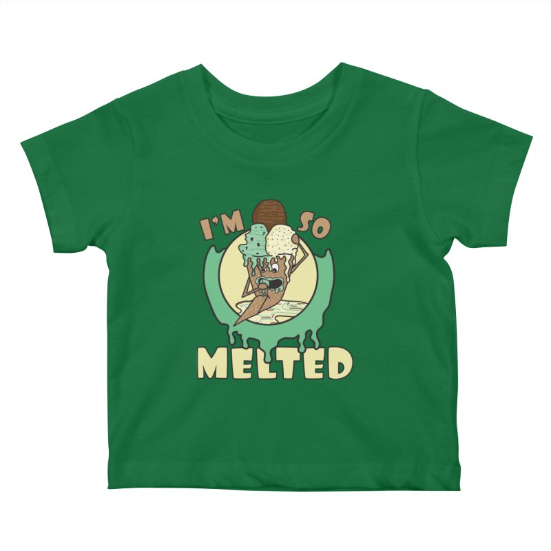 I'M SO MELTED Kids Baby T-Shirt by Lanky Lad Apparel