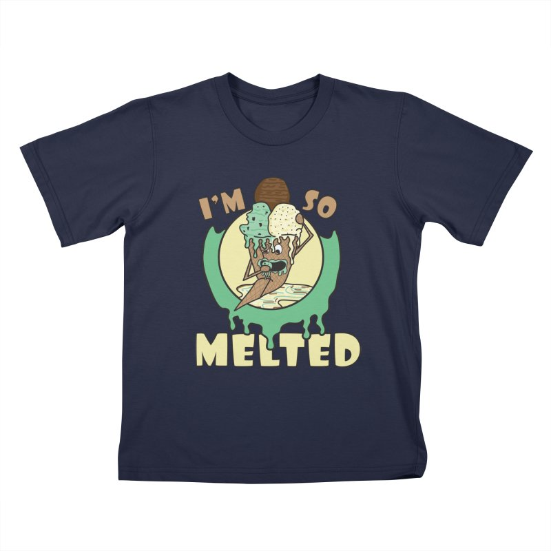 I'M SO MELTED Kids T-Shirt by Lanky Lad Apparel