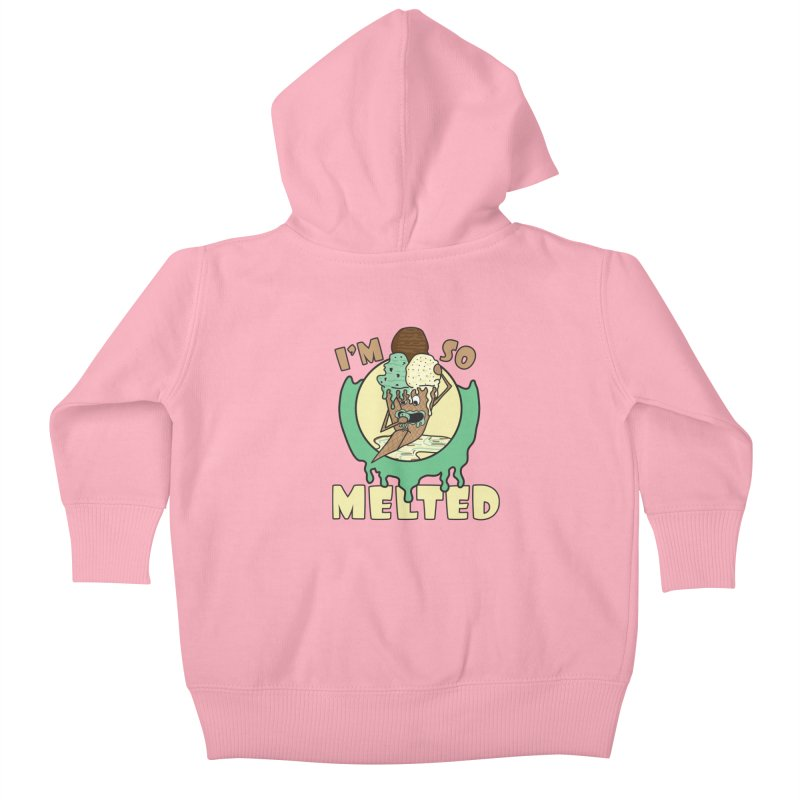 I'M SO MELTED Kids Baby Zip-Up Hoody by Lanky Lad Apparel