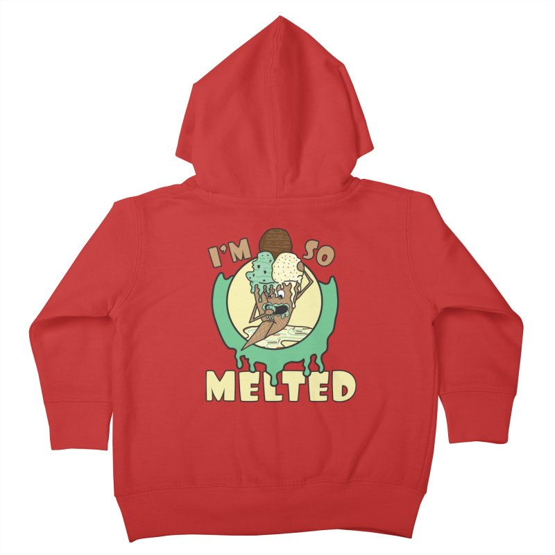I'M SO MELTED Kids Toddler Zip-Up Hoody by Lanky Lad Apparel
